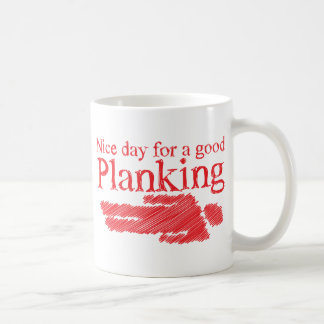 PLANKING nice day for a good Classic White Coffee Mug