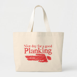 PLANKING nice day for a good Large Tote Bag