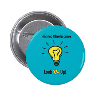 Planned Obsolescence 2 Inch Round Button