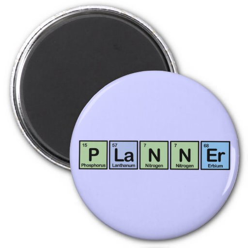 Planner made of Elements 2 Inch Round Magnet