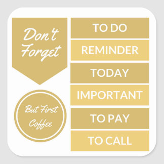 Planner Stickers: Daily Reminder in Gold Square Sticker