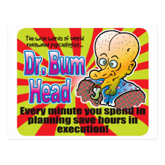 Planning, Dr Bum Head Postcard