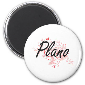 Plano Texas City Artistic design with butterflies 2 Inch Round Magnet