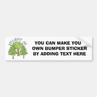 Plant a Tree T-shirts and Gifts Bumper Sticker