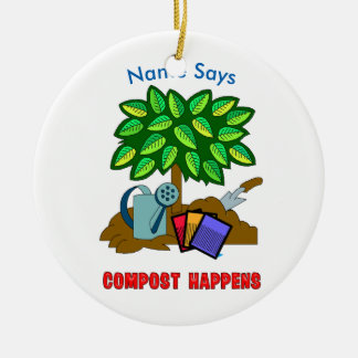 Plant & Garden COMPOST HAPPENS CIRCLE Ceramic Ornament