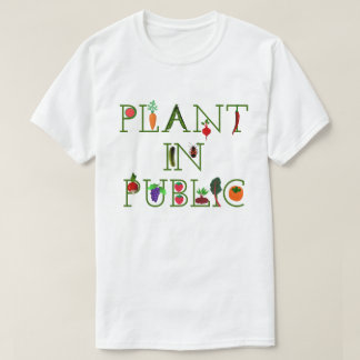 Plant in Public T-Shirt