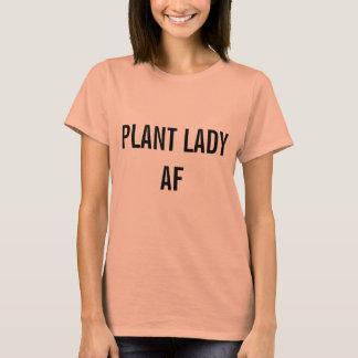 Plant Lady AF T-Shirt