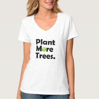 Plant More Trees Woman Light Shirt