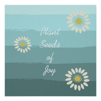 Plant Seeds of Joy Poster