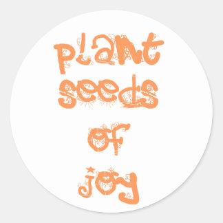 plant seeds of joy round sticker