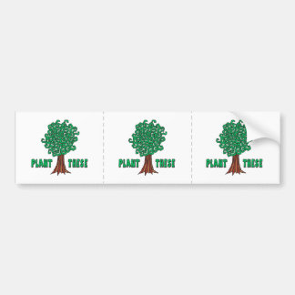Plant Trees Bumper Stickers