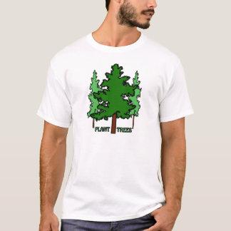 PLANT TREES T-Shirt