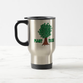 Plant Trees Travel Mug