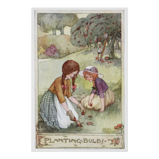 Planting Bulbs by Anne Anderson Poster