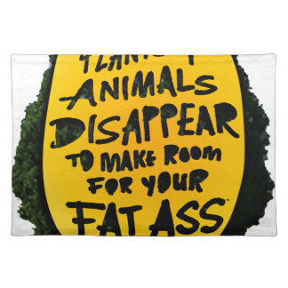 PLANTS & ANIMALS DISAPPEAR ...(YaWNMoWe®) Placemat
