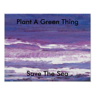 Plants Green Ocean Sea Poster Climate Change