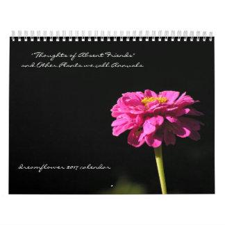 Plants we call Annuals: dreamflower 2017 calendar