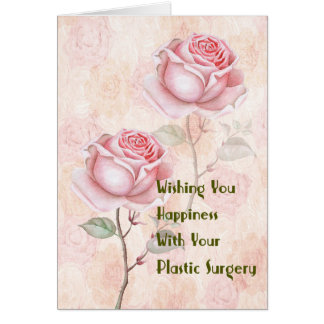 Plastic Surgery, Success and Happiness Card