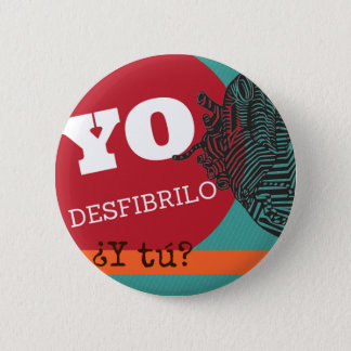"""Plate """"I desfibrilo, and you? """" 2 Inch Round Button"""