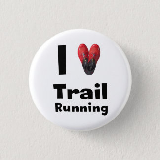 "Plate ""I love Trail Running "" 1 Inch Round Button"