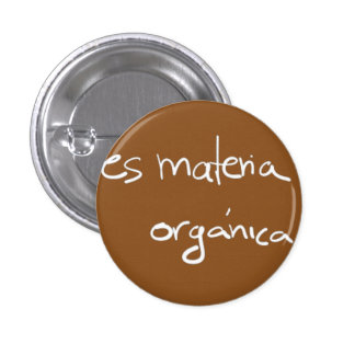Plate organic Matter 1 Inch Round Button