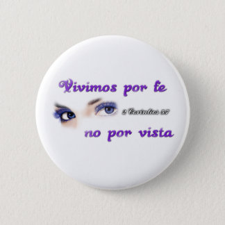 Plate/pin/pin We lived by faith 2 Inch Round Button