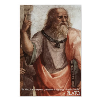 Plato 'Be kind' Quote Poster