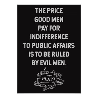 Plato 'Indifference to public affairs' Quote Poster