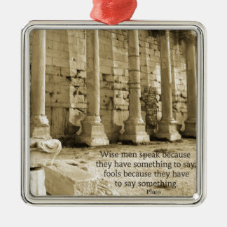 Plato philosophy quote about fools and wisdom metal ornament