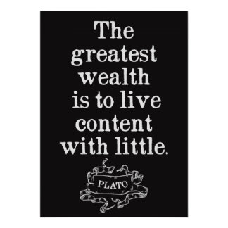 Plato Quote on Contentment Poster
