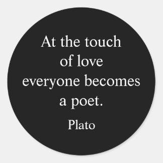 Plato Quote; The Touch Of Love Classic Round Sticker
