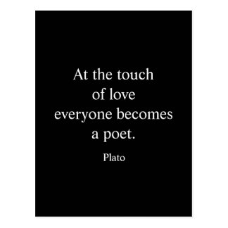 Plato Quote; The Touch Of Love Postcard