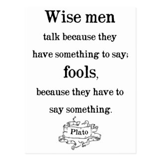 Plato - Wise men and fools Quote Postcard