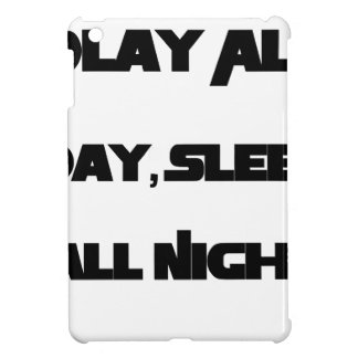 Play All Day, Sleep All Night Cover For The iPad Mini