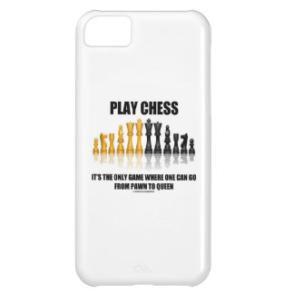 Play Chess It's The Only Game Where Pawn To Queen Cover For iPhone 5C