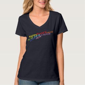 Play Dance Laugh Sing! T-Shirt