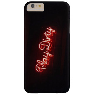Play Dirty Barely There iPhone 6 Plus Case