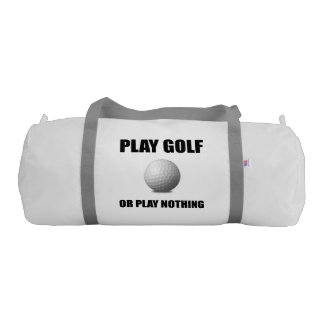 Play Golf Or Nothing Gym Bag