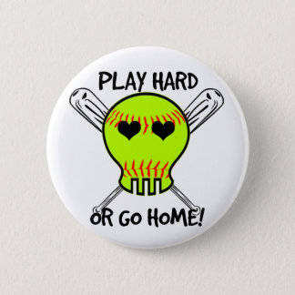 Play Hard or Go Home! 2 Inch Round Button