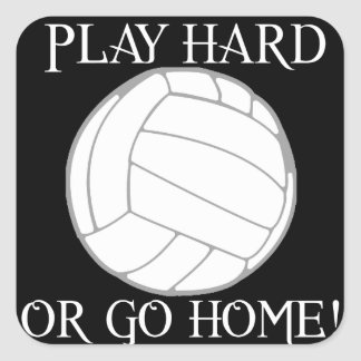 Play Hard or Go Home! Square Sticker