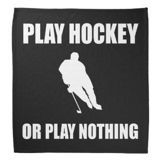 Play Hockey Or Nothing Bandana