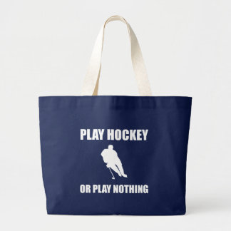 Play Hockey Or Nothing Large Tote Bag