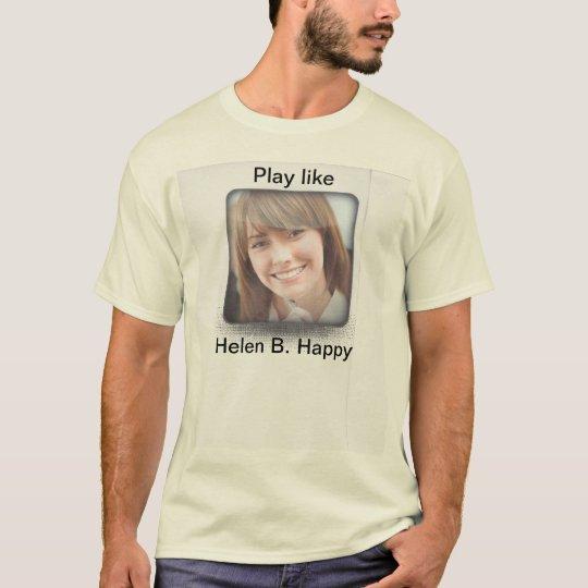 Play ;ile Helen B. Happy T-Shirt