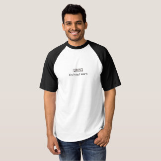 Play: it's how I learn T-shirt