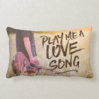 Play Me A Love Song Typography Photo Template Lumbar Pillow