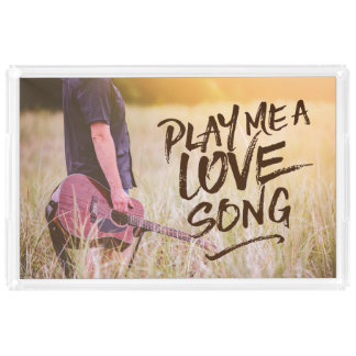 Play Me A Love Song Typography Photo Template Serving Tray