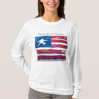 Play me the 1812 Overture T-Shirt