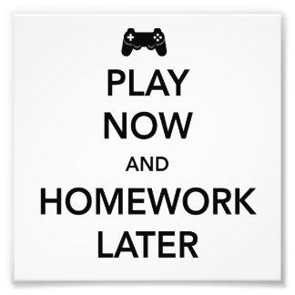 Play Now and Homework Later Photo Print