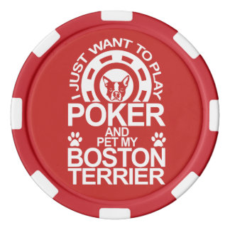 Play Poker And Pet My Boston Terrier Dog Poker Chips