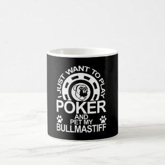 Play Poker And Pet My Bullmastiff Dog Coffee Mug